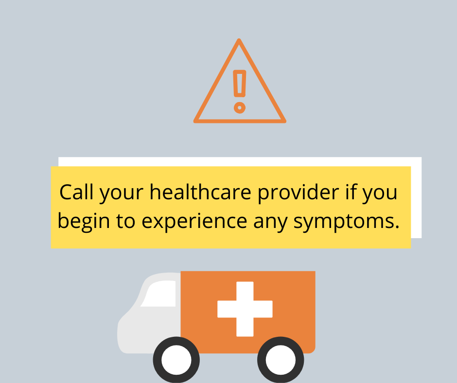 Call your Healthcare provider